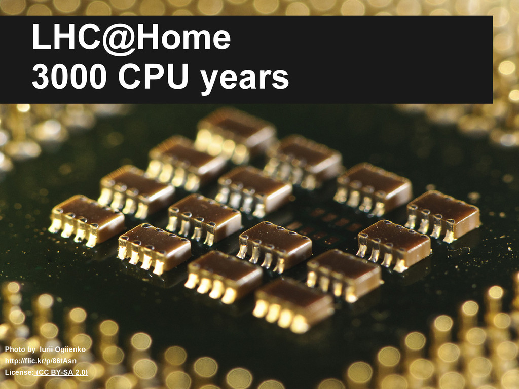 LHC@Home 3000 CPU years Photo by Iurii Ogiienko...