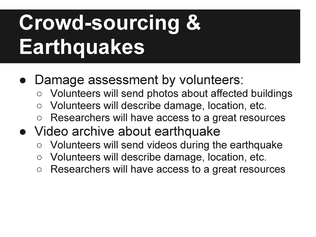 Crowd-sourcing & Earthquakes ● Damage assessmen...