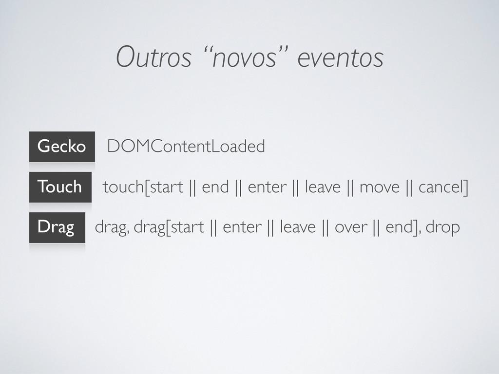"""Outros """"novos"""" eventos Gecko DOMContentLoaded T..."""
