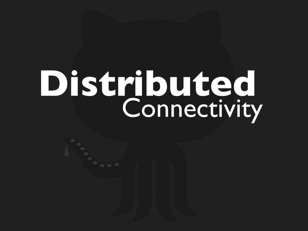 Distributed Connectivity