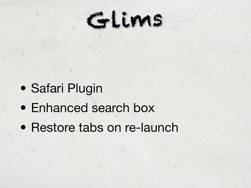 Glims • Safari Plugin • Enhanced search box • R...
