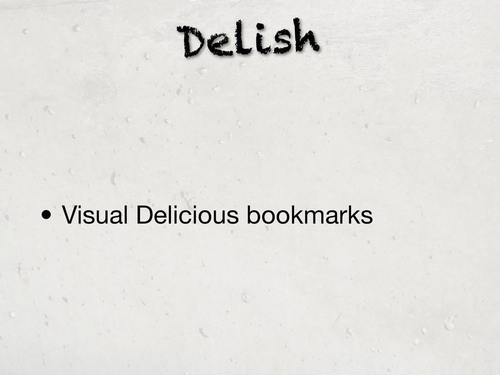 Delish • Visual Delicious bookmarks