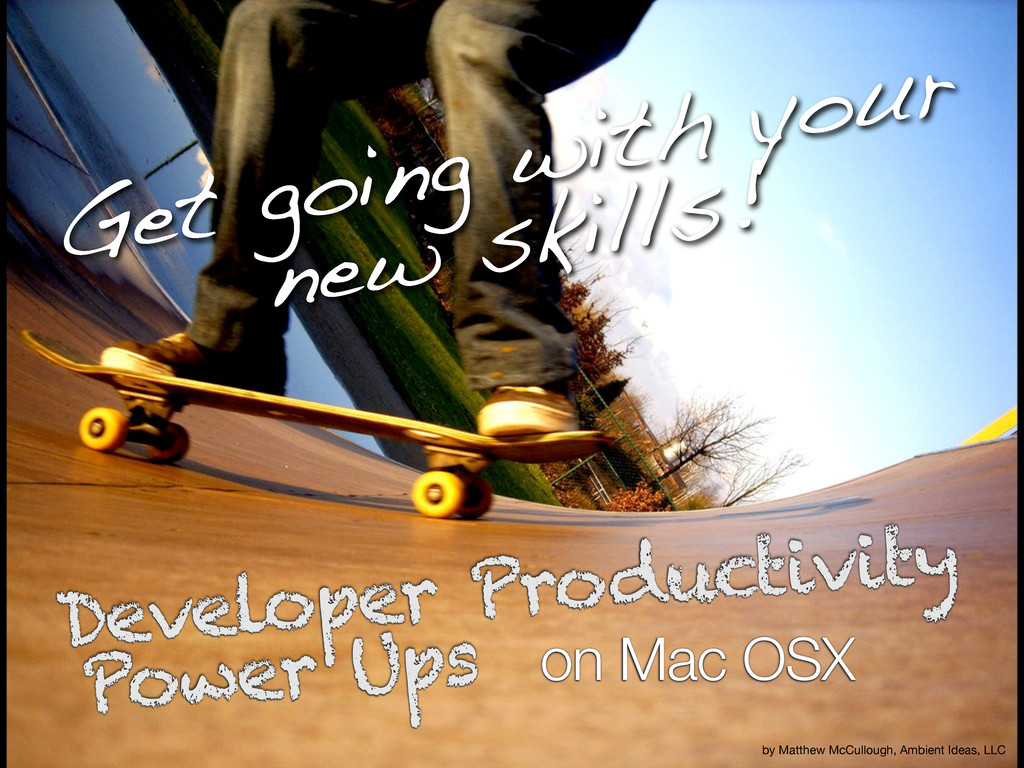 on Mac OSX Developer Productivity Power Ups by ...