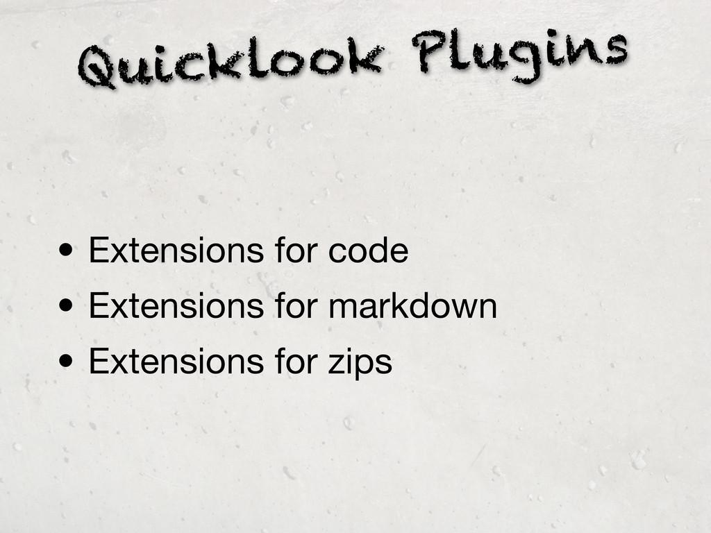 Quicklook Plugins • Extensions for code • Exten...