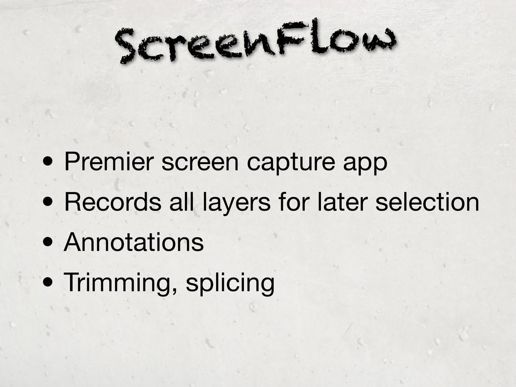 ScreenFlow • Premier screen capture app • Recor...