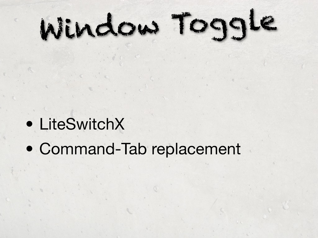 Window Toggle • LiteSwitchX • Command-Tab repla...