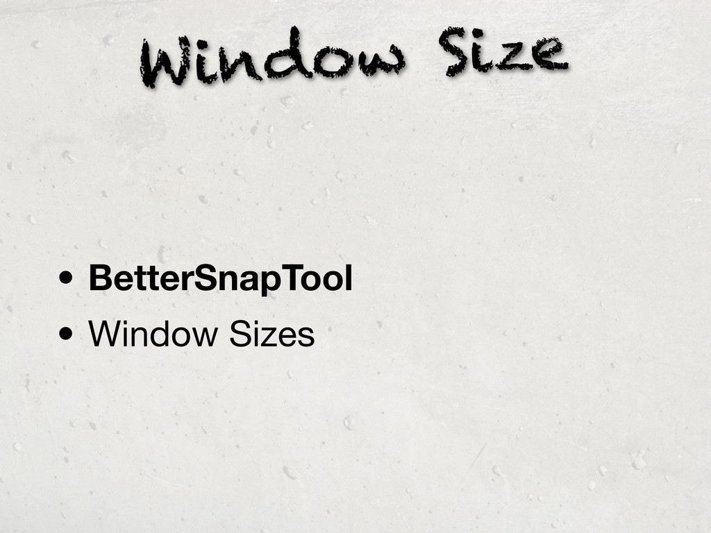 Window Size • BetterSnapTool • Window Sizes