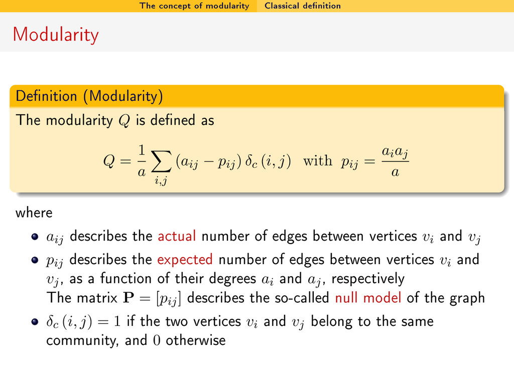 The concept of modularity Classical denition M...