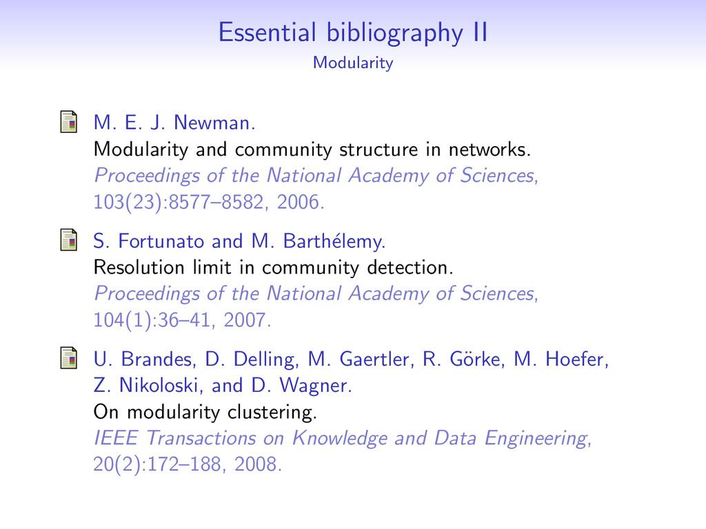 Essential bibliography II Modularity M. E. J. N...