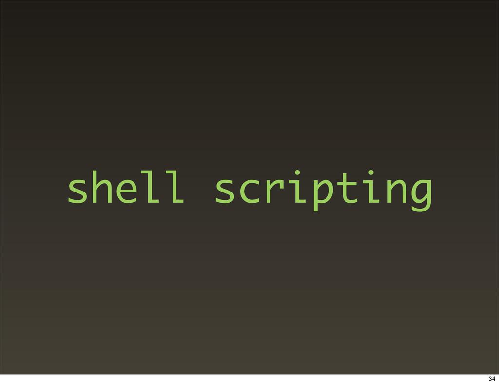 shell scripting 34