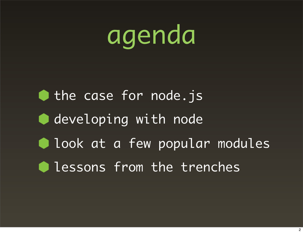 agenda the case for node.js developing with nod...