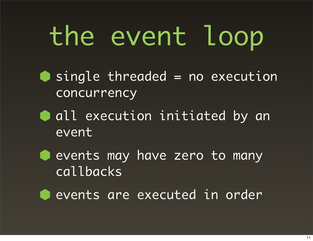 the event loop single threaded = no execution c...