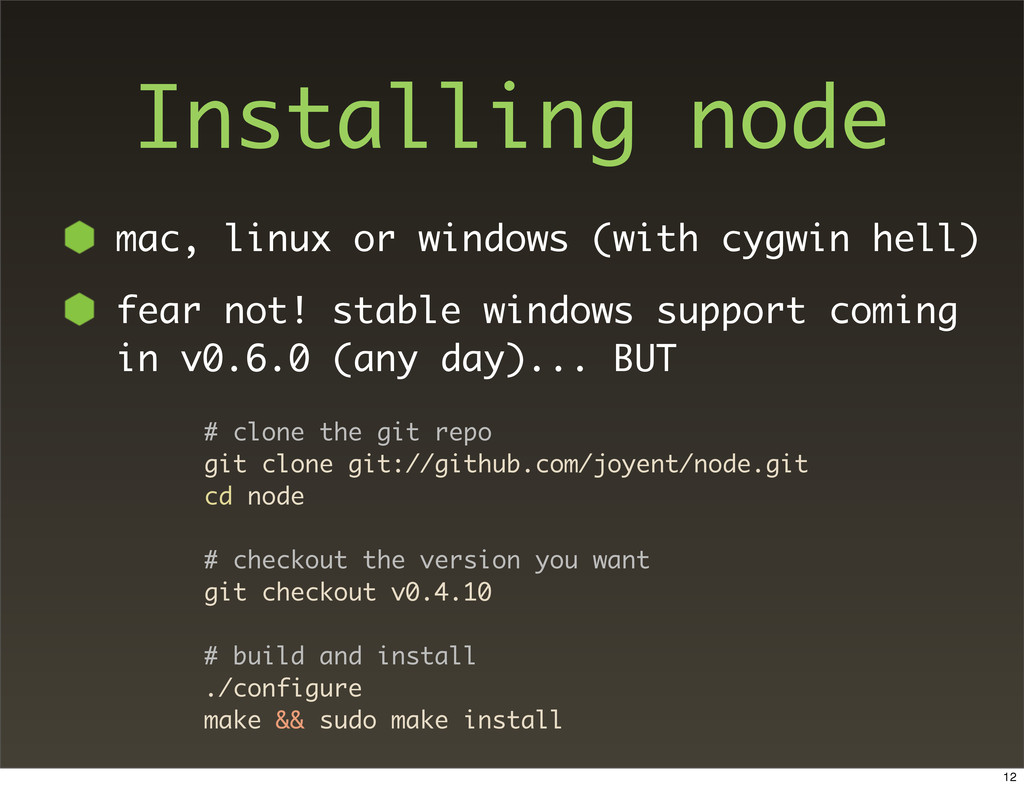 Installing node mac, linux or windows (with cyg...
