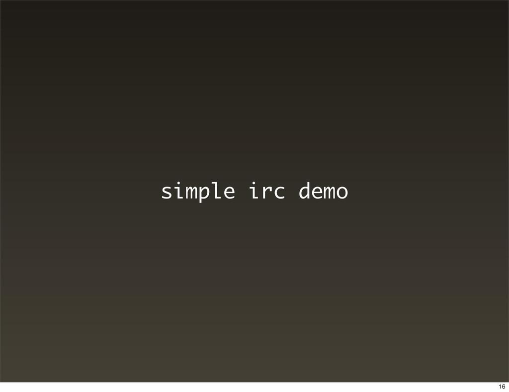 simple irc demo 16