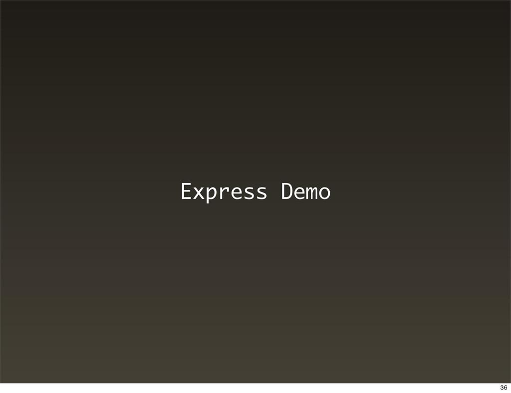 Express Demo 36