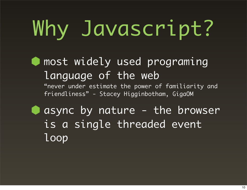 Why Javascript? most widely used programing lan...