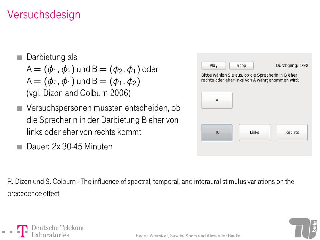 Versuchsdesign Darbietung als A = (1 ;2) und ...