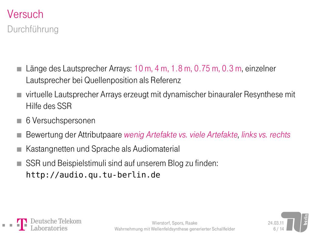 Versuch Durchführung Länge des Lautsprecher Arr...
