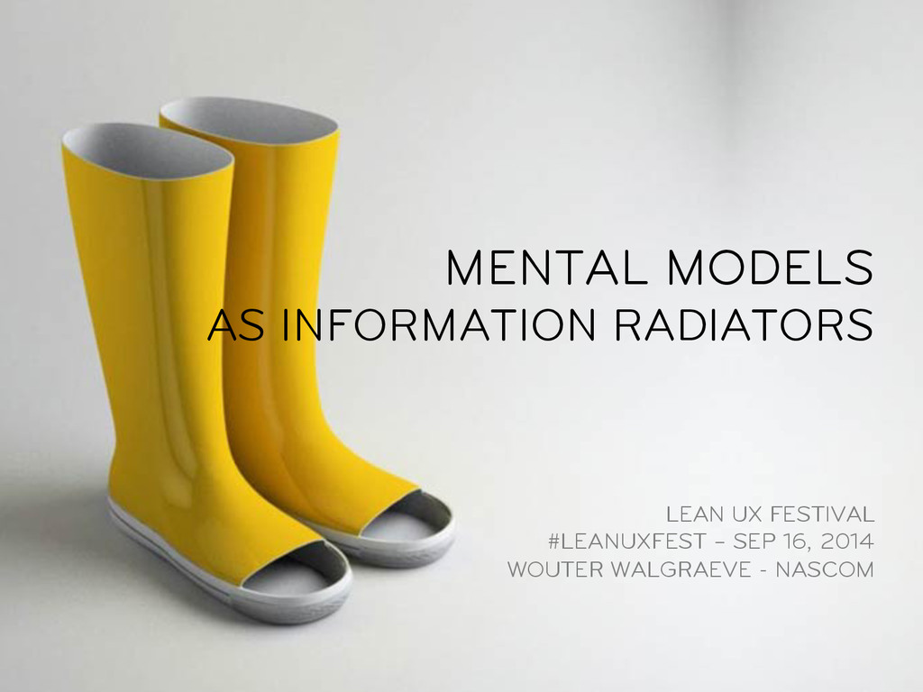 MENTAL MODELS AS INFORMATION RADIATORS LEAN UX ...
