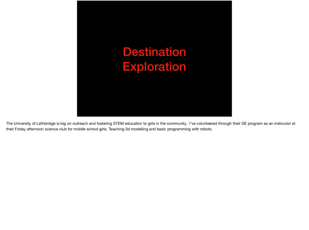 Destination Exploration The University of Lethb...