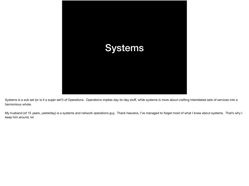 Systems Systems is a sub set (or is it a super ...