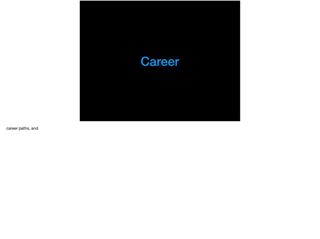 Career career paths, and