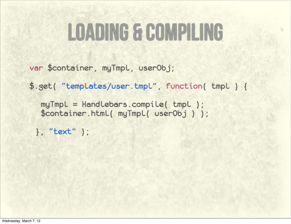 loading & compiling var $container, myTmpl, use...