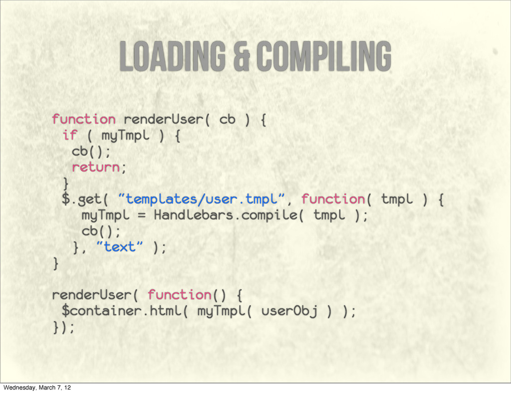 loading & compiling function renderUser( cb ) {...