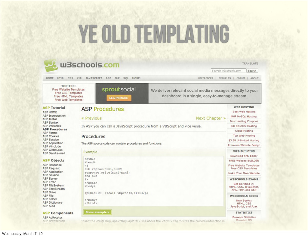 ye old templating Wednesday, March 7, 12