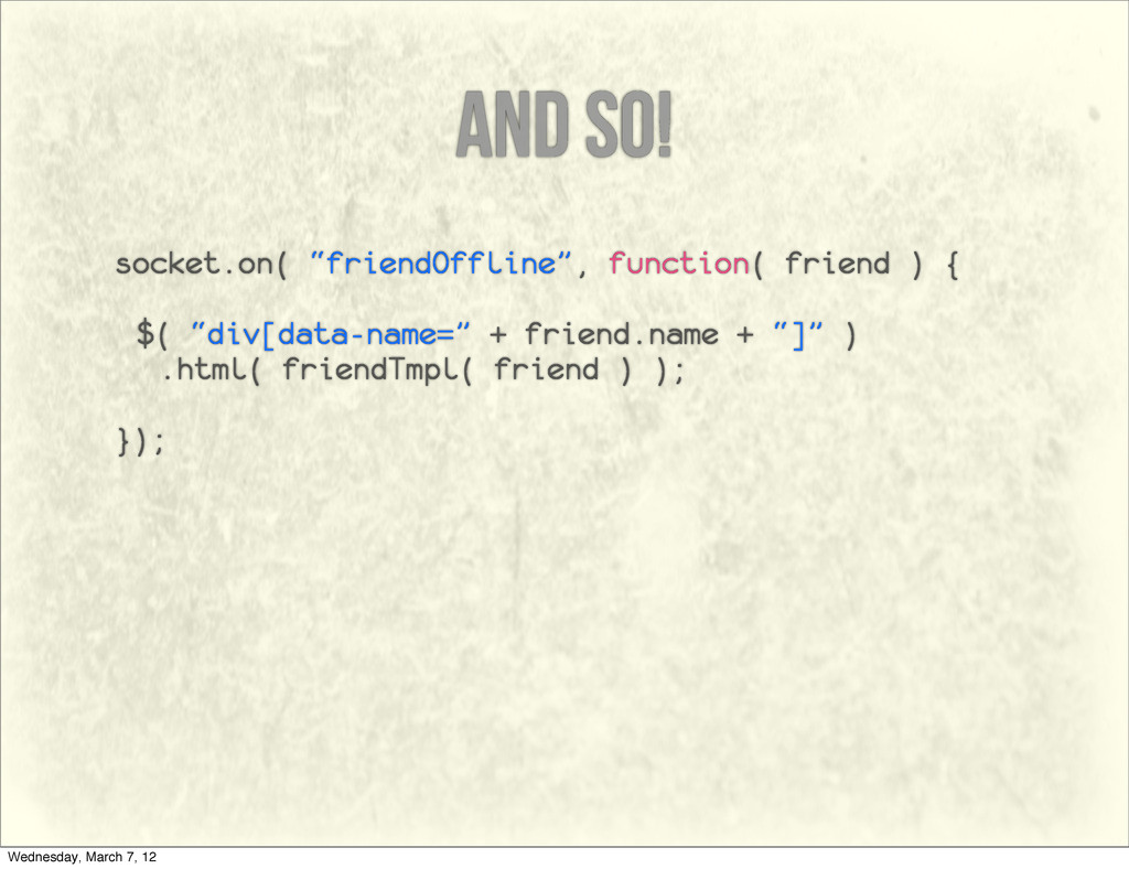 "and so! socket.on( ""friendOffline"", function( f..."