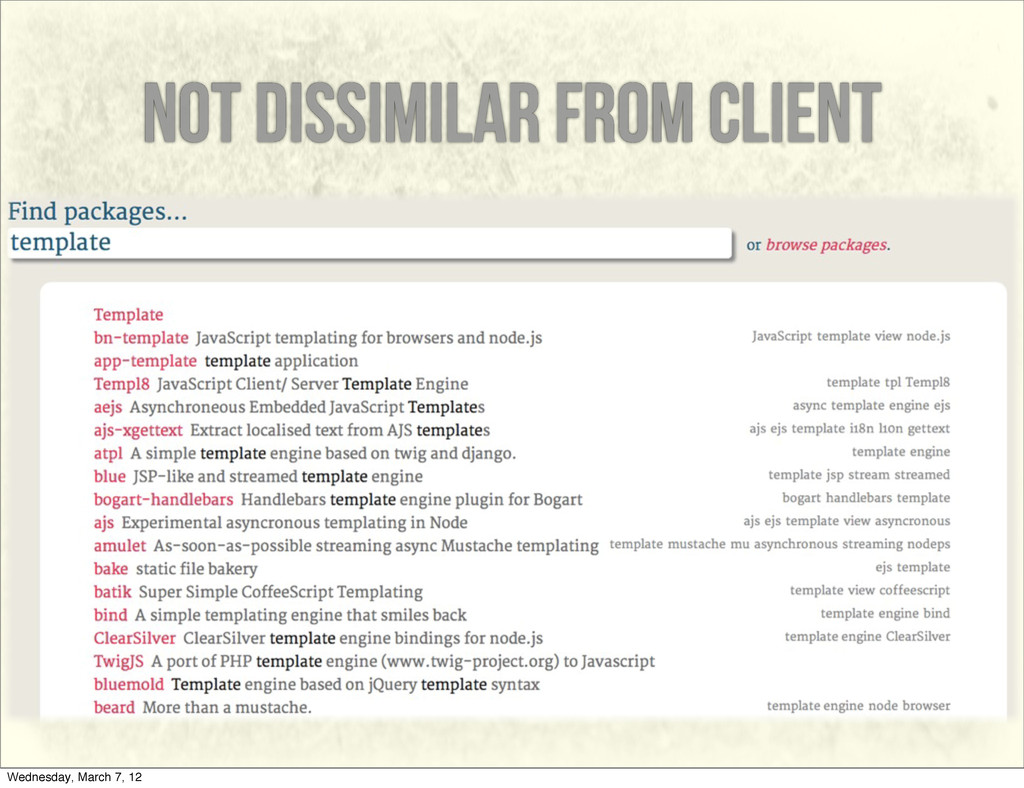 not dissimilar from client Wednesday, March 7, ...