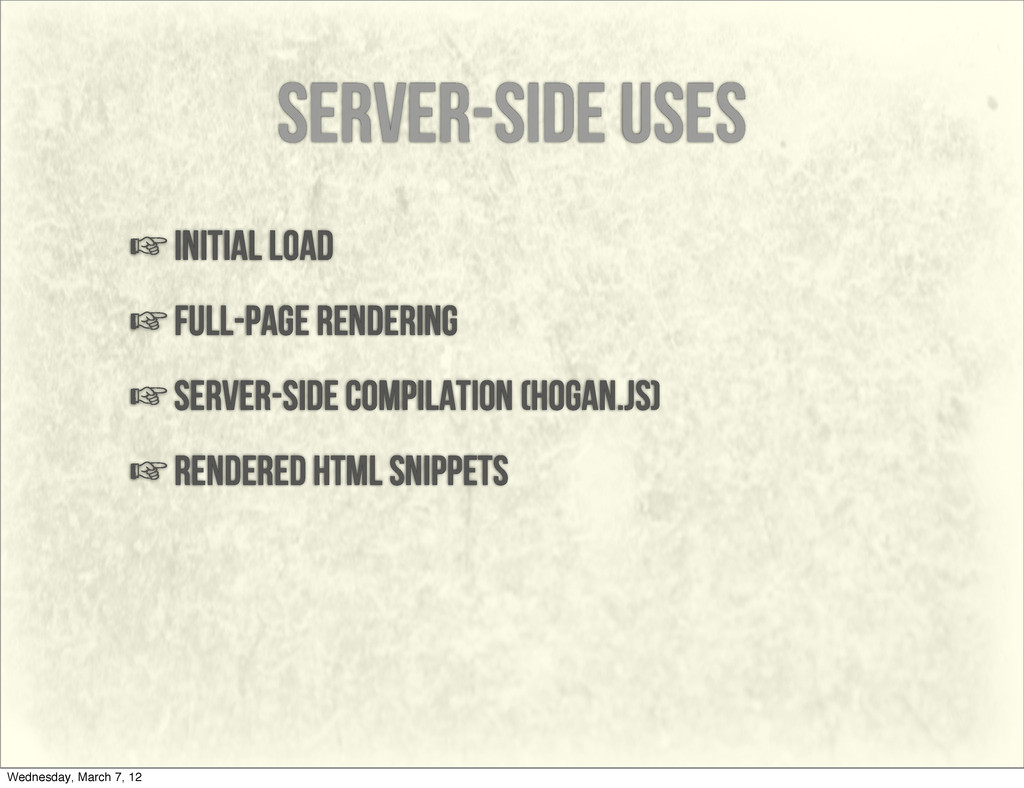 server-side uses ☞initial load ☞full-page rende...