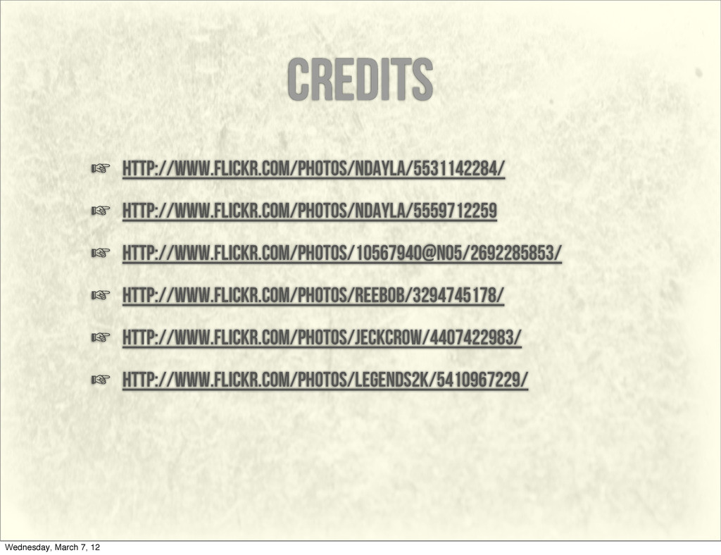 credits ☞ http://www.flickr.com/photos/ndayla/5...