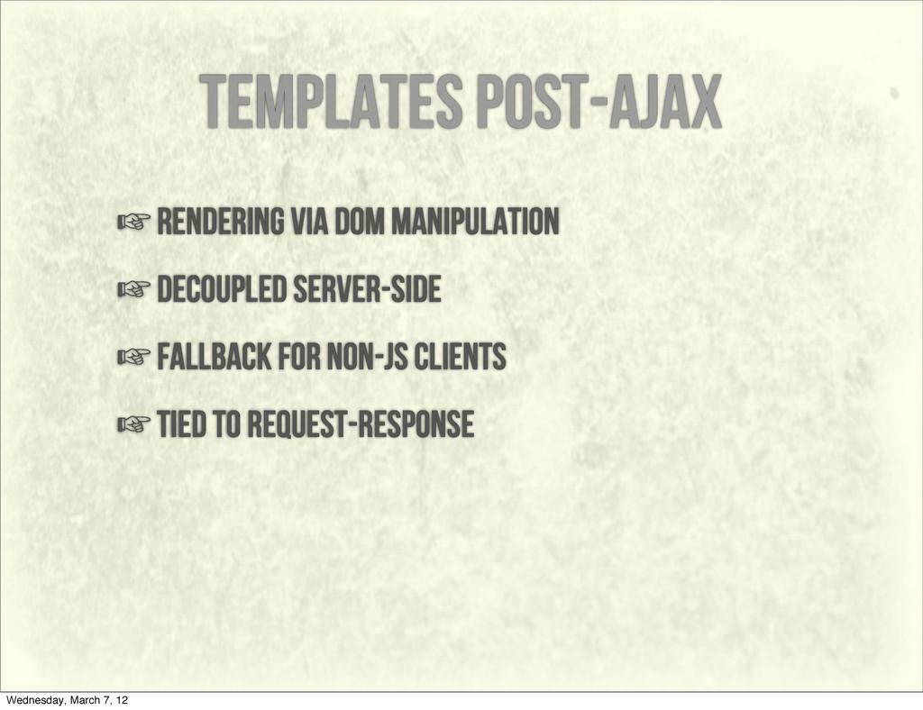 templates post-ajax ☞rendering via dom manipula...