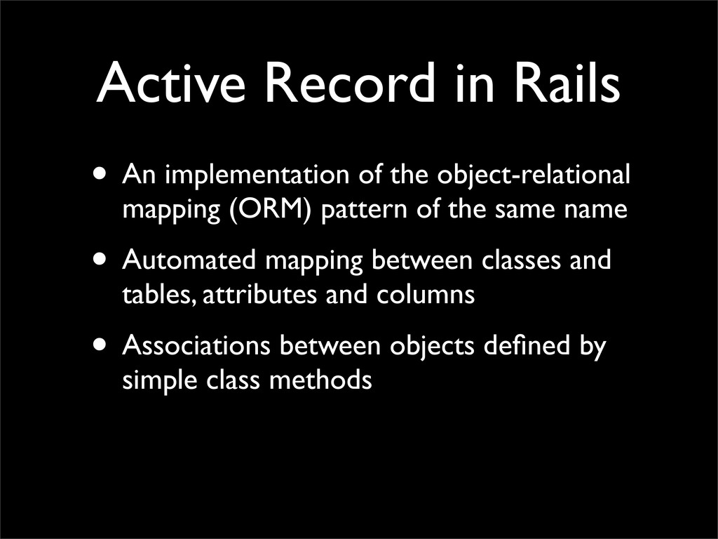 Active Record in Rails • An implementation of t...