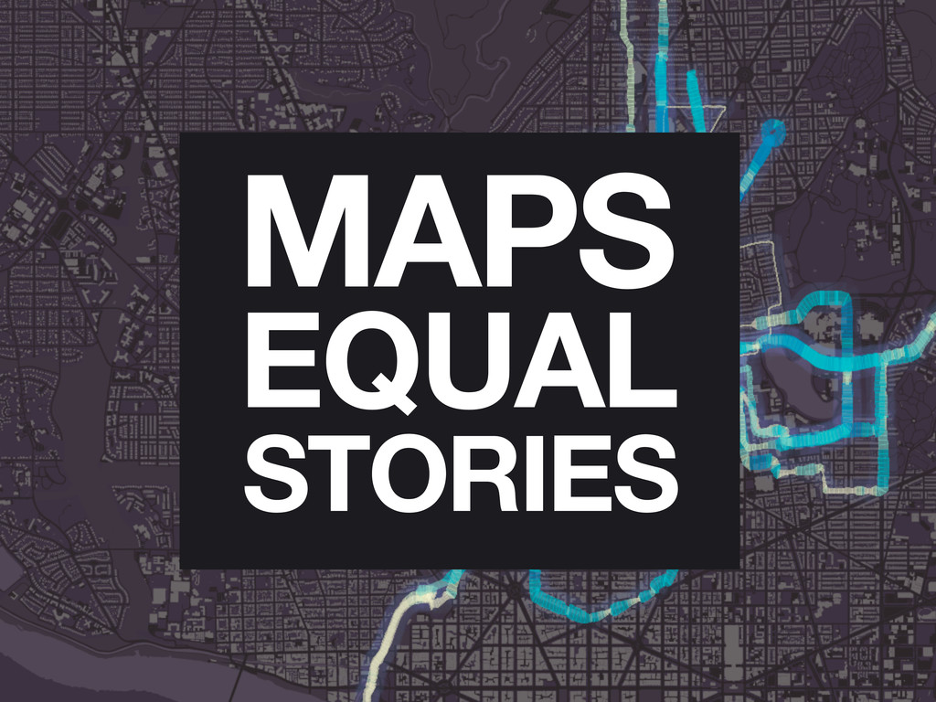 EQUAL MAPS STORIES
