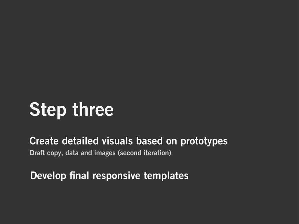 Step three Create detailed visuals based on pro...