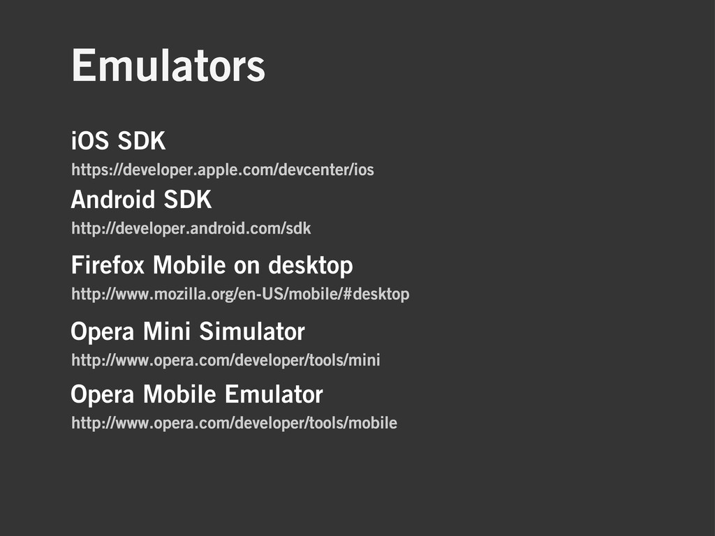 Emulators iOS SDK https://developer.apple.com/d...