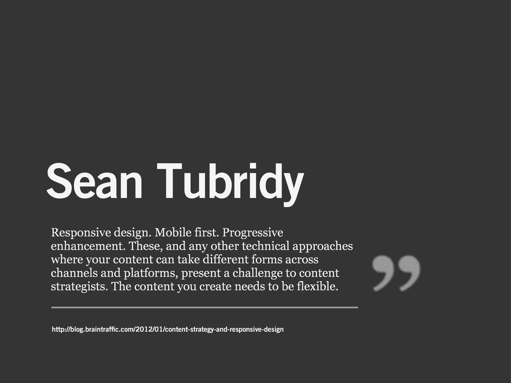 Sean Tubridy Responsive design. Mobile first. P...
