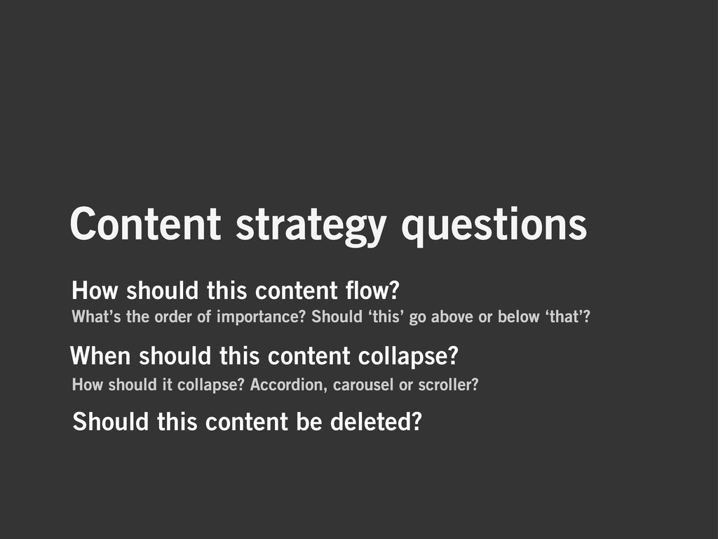 When should this content collapse? How should i...