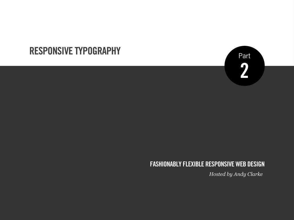 RESPONSIVE TYPOGRAPHY FASHIONABLY FLEXIBLE RESP...