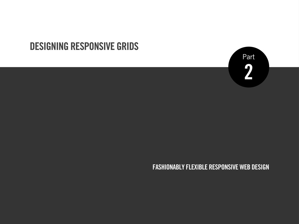FASHIONABLY FLEXIBLE RESPONSIVE WEB DESIGN 2 Pa...