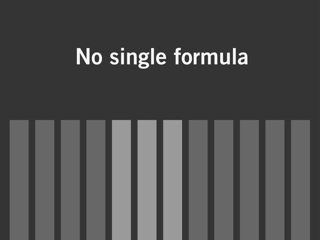 No single formula