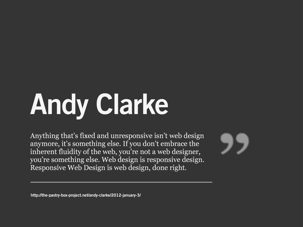 Andy Clarke Anything that's fixed and unrespons...
