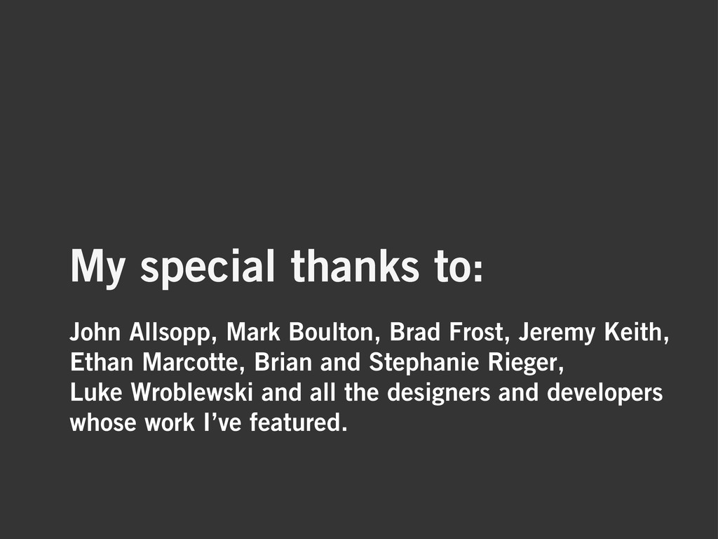 John Allsopp, Mark Boulton, Brad Frost, Jeremy ...