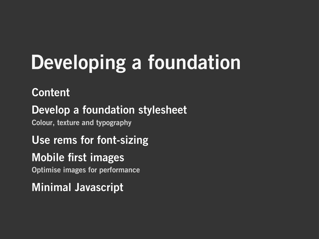 Developing a foundation Content Develop a found...