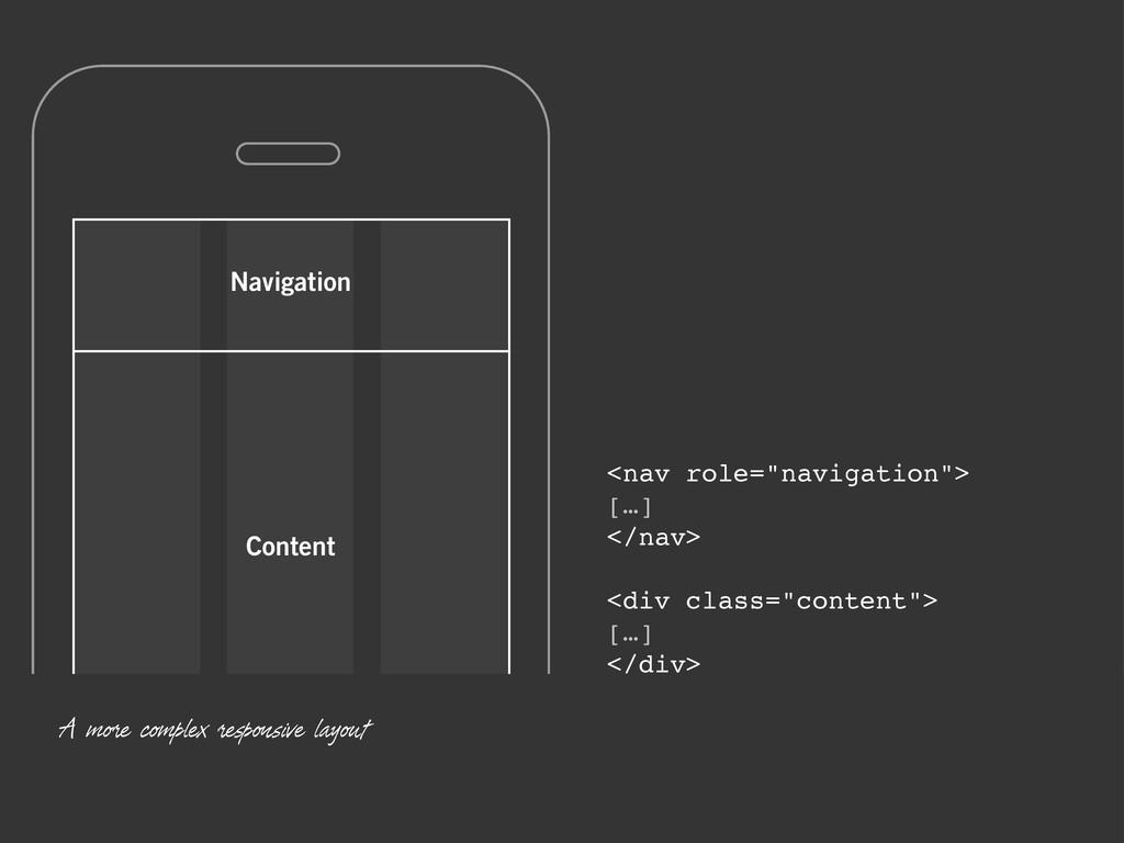 "Navigation Content <nav role=""navigation""> […] ..."