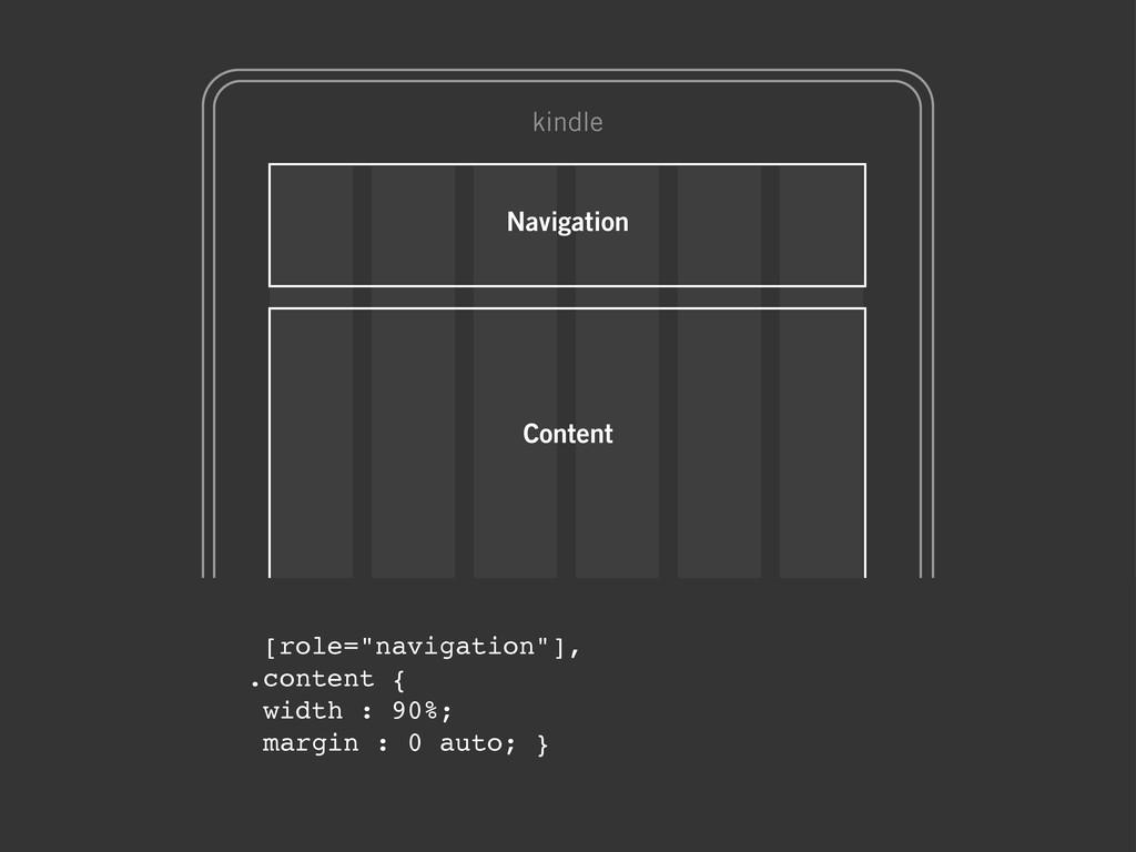 "[role=""navigation""], .content { width : 90%; ma..."
