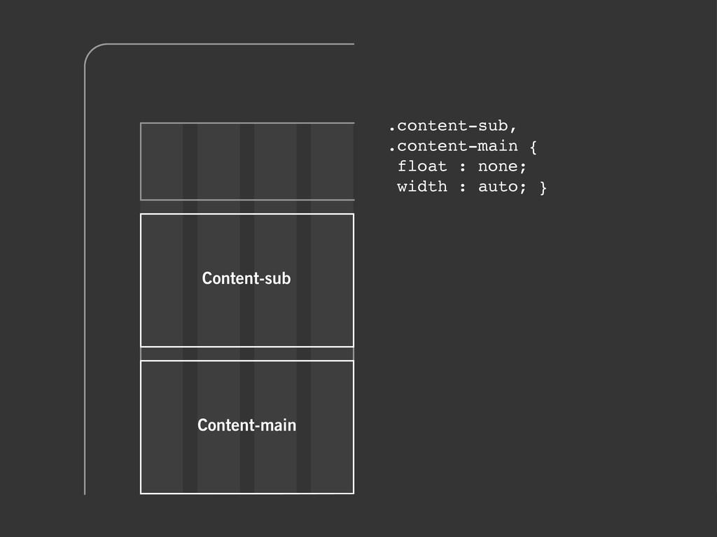 Content-sub Content-main .content-sub, .content...