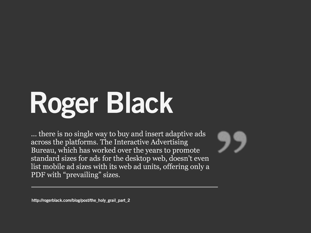 Roger Black … there is no single way to buy and...